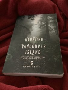 Cowichan Valley Ghost Story in the book The Haunting of Vancouver Island