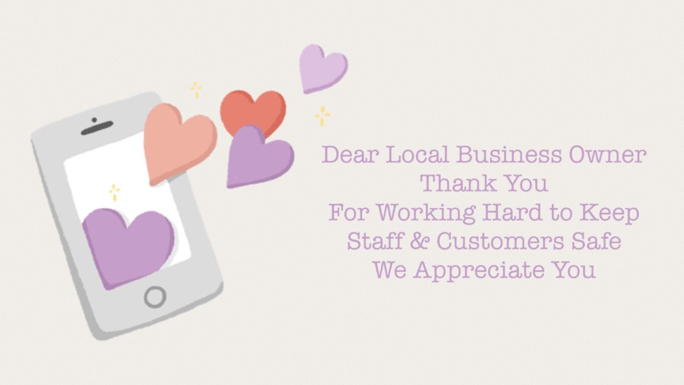 Dear Small Business Owners; Thank You For Helping to Keep us Safe